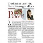 06 giugno 2015 Corriere del Trentino e Alto Adige Tra cinema e buon vino torna la rassegna Doc