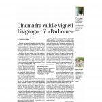 """09-07-2016 Il Corriere del Trentino e dell'Alto Adige Cinema fra calici e vigneti Lisignano, c'è """"Barbecue"""""""