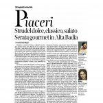 23-07-2016 Corriere del Trentino Strudel dolce, classico, salato. Serata gourmet in Alta Badia