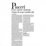 27-02-2016 Corriere del Trentino e dell'Alto Adige Pesce, spezie e fantasia Tenno, la cena è medievale