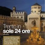 I viaggi del Gusto marzo 2014 Trento in sole 24 ore