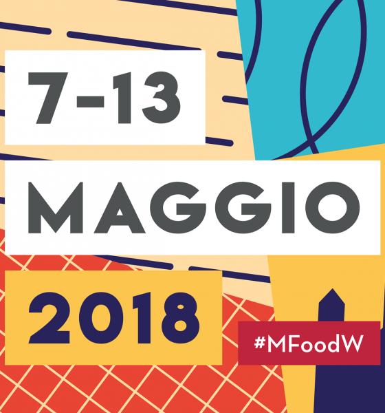 7-13 maggio: MILANO FOOD WEEK, nona edizione